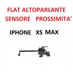 FLAT ALTOPARLANTE IPHONE XS MAX SENSORE DI PROSSIMTà